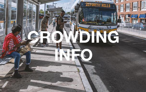"Overlaid text reads ""Crowding Info."" Riders wait as a Route 21 bus to Forest Hills pulls up."